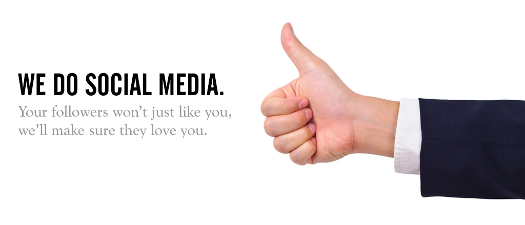 We do social media.